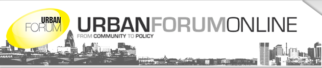 Urban Forum Online - From Community to Policy
